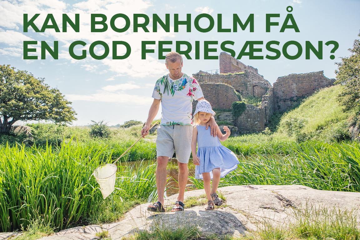 Kan bornholm få en god feriesæson?